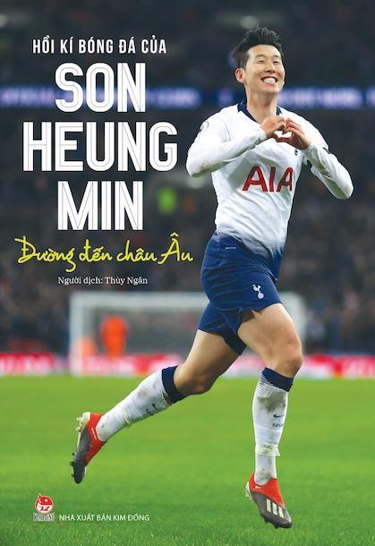 Bìa Hồi kí bóng đá của Son Heung-min: Đường đến châu Âu. Ảnh: NXB Kim Đồng.